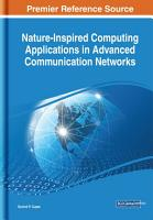 Nature Inspired Computing Applications in Advanced Communication Networks PDF