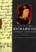 The Life and Times of Richard III PDF