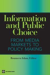 Information and Public Choice: From Media Markets to Policymaking