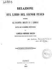 Relazione sul libro del signor Fusco intorno all'argenteo imbusto di S. Gennaro fatta all'Accademia Pontaniana da Camillo Minieri-Riccio