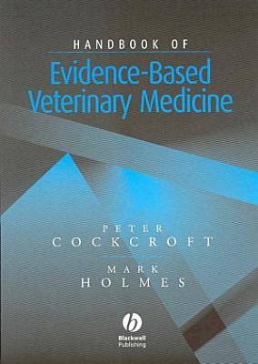 Handbook of Evidence Based Veterinary Medicine PDF