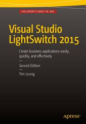 Visual Studio Lightswitch 2015: Edition 2