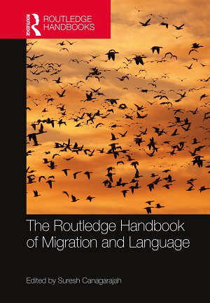 The Routledge Handbook of Migration and Language PDF