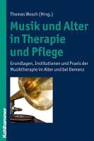 Musik und Alter in Therapie und Pflege PDF