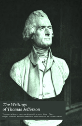 The Writings of Thomas Jefferson: Volume 2