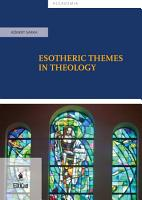 Esotheric themes in theology PDF