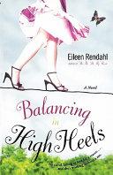 Balancing In High Heels