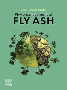 Phytomanagement of Fly Ash