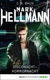 Mark Hellmann 26: Disconacht - Horrornacht