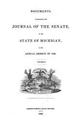 Documents Accompanying the Journal of the Senate, of the State of Michigan: At the Annual Session ..., Volume 2