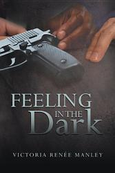 Feeling In The Dark Book PDF