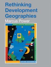 Rethinking Development Geographies PDF