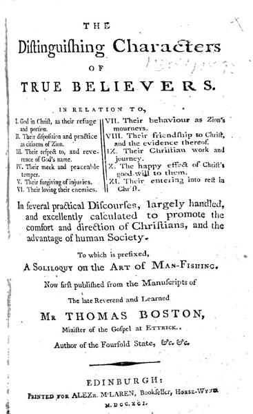 The Distinguishing Characters of True Believers ... To which is Prefixed, a Soliloquy on the Art of Man-Fishing, Etc