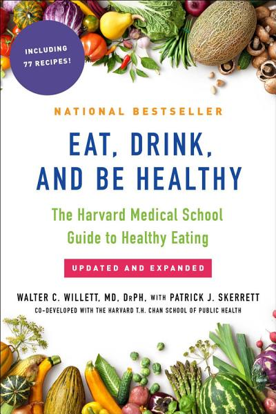 Download Eat  Drink  and Be Healthy Book