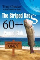 The Striped Bass 60   Pound Club PDF