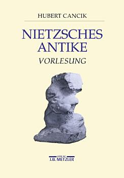 Nietzsches Antike PDF