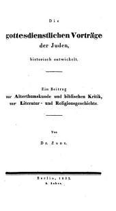 Die gottesdienstlichen Vorträge der Juden, historisch enwickelt