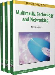 Encyclopedia of Multimedia Technology and Networking  Second Edition PDF