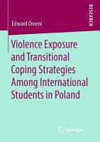 Violence Exposure and Transitional Coping Strategies Among International Students in Poland PDF