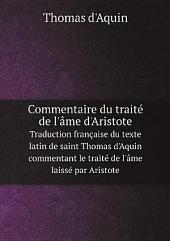 Commentaire du trait? de l'?me d'Aristote
