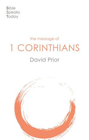 The Message of 1 Corinthians
