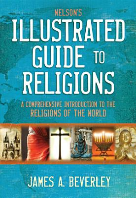 Nelson s Illustrated Guide to Religions