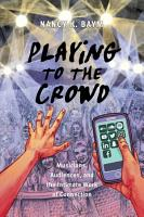 Playing to the Crowd PDF