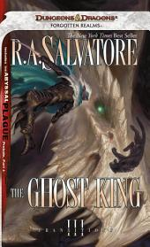 The Ghost King: Transitions, Book 3