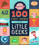 100 First Words for Little Geeks PDF