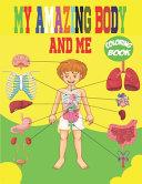 My Amazing Body and Me