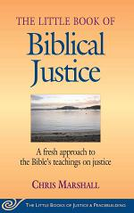 Little Book of Biblical Justice