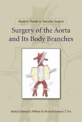 Surgery of the Aorta and Its Body Branches