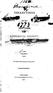 Collections of the New York Historical Society: Volume 1