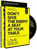 Don't Give the Enemy a Seat at Your Table Study Guide with DVD
