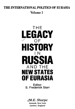 The Legacy of History in Russia and the New States of Eurasia PDF