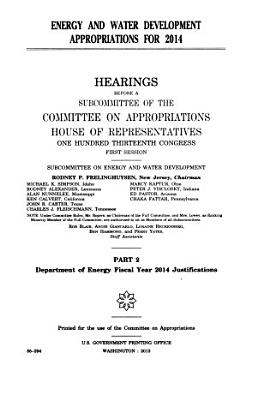 Energy and Water Development Appropriations for 2014  Department of Energy fiscal year 2014 justifications PDF