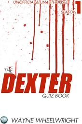 The Dexter Quiz Book Season 1