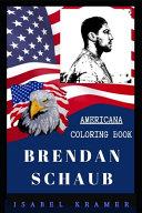 Brendan Schaub Americana Coloring Book