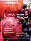 Divine Recipes - the Yoga of Food