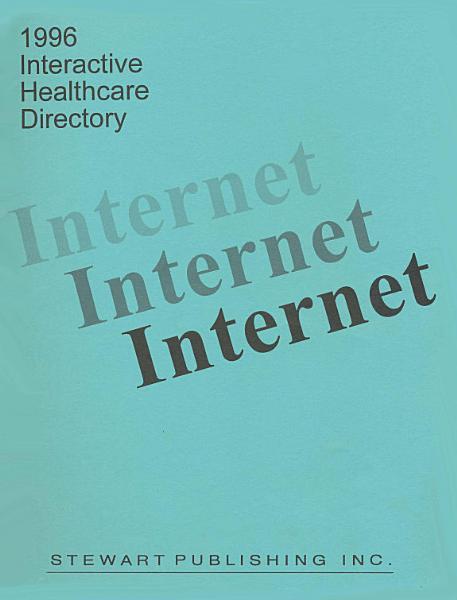 1996 Healthcare Internet Directory