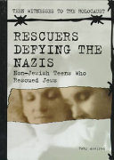 Rescuers Defying the Nazis Book