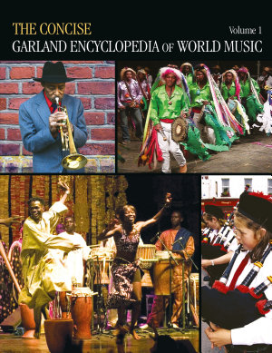 The Concise Garland Encyclopedia of World Music PDF