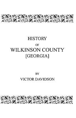 History of Wilkinson County [Georgia]