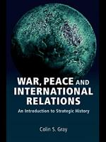 War  Peace and International Relations PDF