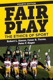 Fair Play: The Ethics of Sport, Edition 4