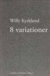 8 variationer: prosa