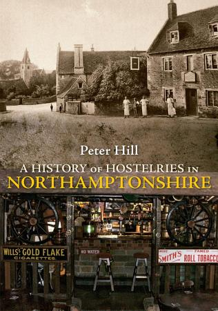 A History of Hostelries in Northamptonshire PDF
