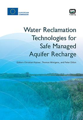 Water Reclamation Technologies for Safe Managed Aquifer Recharge PDF