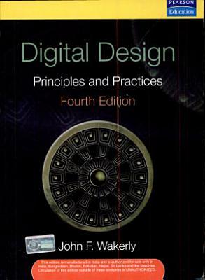Digital Design  Principles And Practices  4 E