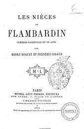 Les nieces de Flambardin comedie-vaudeville en un acte par Henry Buguet et Frederic Giraud